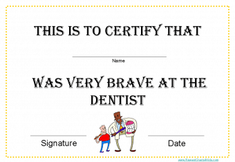 I was good at the dentist certificate