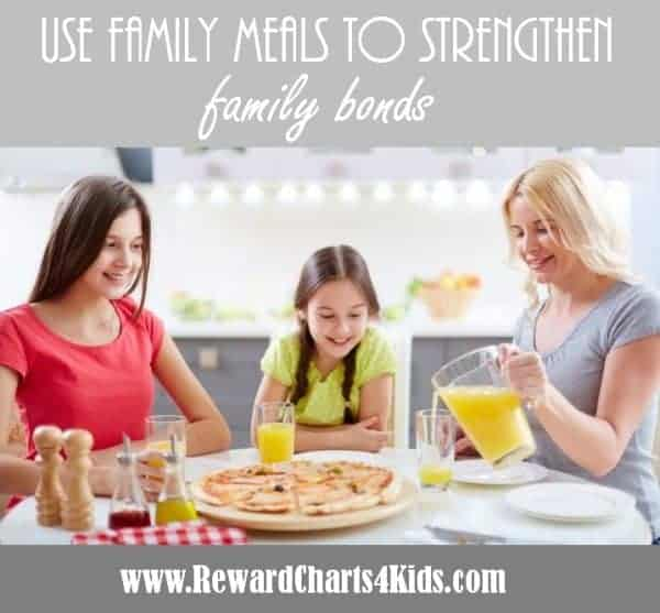 use family meals to strengthen family bonds