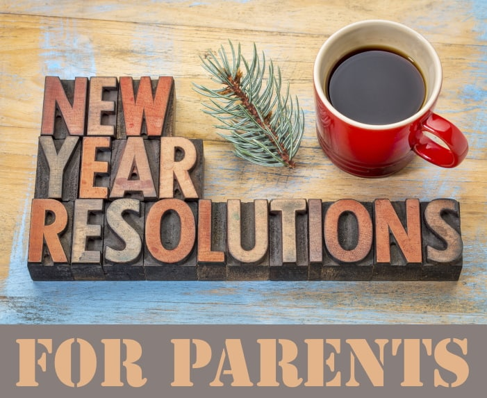 New Year's Parenting Resolutions