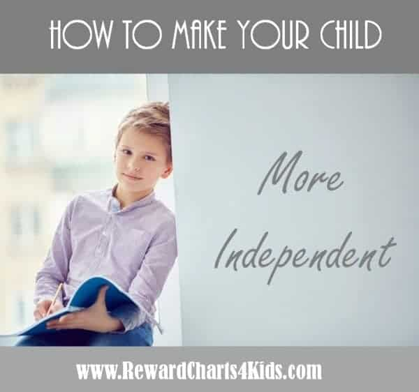 make your child more independent