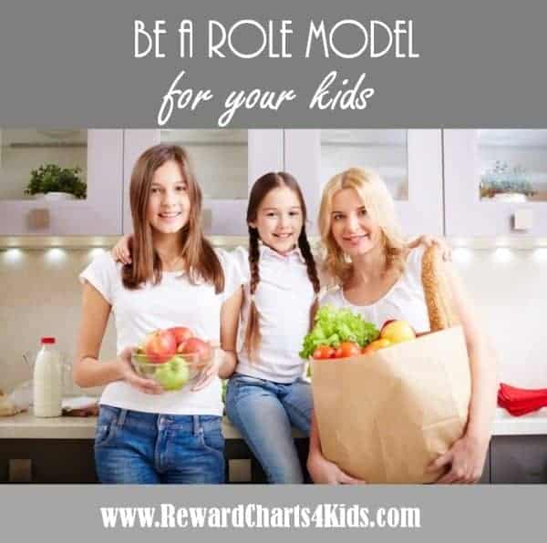 be a role model for your kids